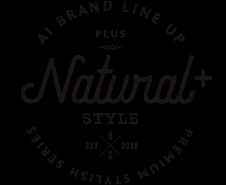 Natural+ Style(ナチュラルプラス スタイル)